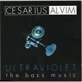 Ultraviolet - The Bass Music - C�sarius Alvim