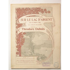 sur le lac d'argent poésie d'armand sylvestre musique théodore dubois