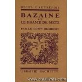 Bazaine Et Le Drame De Metz de Humbert