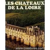 Les Chateaux De La Loire de Castelot Andre