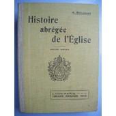 Histoire Abregee De L'eglise, Cours Moyen de Boulenger Abbe, A.