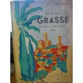 Cote D'azur - Grasse - Le Meilleur Climat D'europe - Edition 1954-55 de Le Syndicat D Iniciative Peron Yves Jib Le Bof Jahan Loic