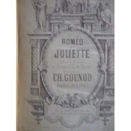 ROMEO ET JULIETTE  OPERA EN 5 ACTES PARTITION PIANO ET CHANT