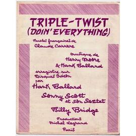 "triple twist ""doin' everything"" / billy bridge, hank ballard, sonny scott (piano et chant)"