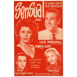 sensual (tango) / luis mariano, marie josé, frédérica, jean-pierre dujay, ramon mendizabal, primo corchia, etc.