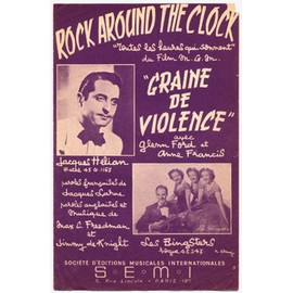 """rock around the clock """"toutes les heures qui sonnent"""" (chanson du film """"graine de violence"""") / bill haley, jacques hélian, trio raisner, les bingsters, etc. (paroles françaises et anglaises)"""