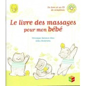 Le Livre Des Massages Pour Mon B�b� de V�ronique SALOMON-RIEU