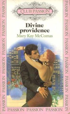 Divine providence - Mary Kay McComas - Club passion