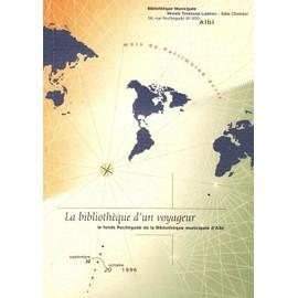 La bibliothèque d'un voyageur - exposition - 14 septembre-20 octobre 1996, Musée Toulouse-Lautrec, Albi