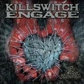The End Of Heartache: 2cd Special Edition - Killswitch Engage