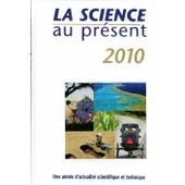 La Science Au Pr�sent 2010 de Yves Gautier