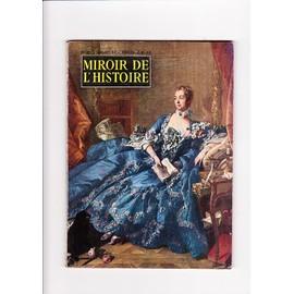 Revue histoire miroir de l 39 histoire achat vente neuf for Miroir de l histoire