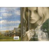 Le Rossignol De Val-Jalbert de Marie-Bernadette Dupuy