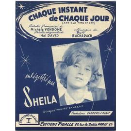 """chaque instant de chaque jour """"any old time of day"""" / sheila (édition originale de 1964 - paroles françaises et anglaises - piano et chant)"""