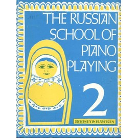 The Russian School of Piano Playing Piano Volume 2