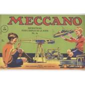 Meccano Instructions Pour L'emploi De La Boite N� 2a de Meccano Anonyme