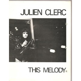 julien clerc // this melody