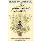 Nos Grand Meres Savaient -Anc Edit- de Jean Palaiseul