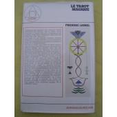 Le Tarot Magique. Bible Imag�e De La Gnose Herm�tique de Fr�d�ric Lionel