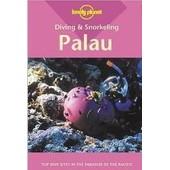 Diving Et Snorkeling Palau 2ed -Anglais- de Collectif