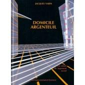 Domicile Argenteuil : Un Si�cle De Logement Social de Jacques Varin