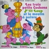 Les Trois Petits Cochons - P'tit Loup Et Le Moulin � Poivre - Walt Disney