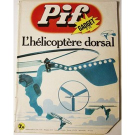 Pif Gadget N� 272 : L'helicoptere Dorsal