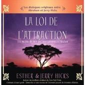 La Loi De L'attraction (Livre Audio) de Esther et Jerry HICKS