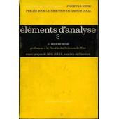 Elements D'analyse Tome 3 Varietes Differentielles Calcul Differentiel Sur Une Variete Differentielle de j dieudonne