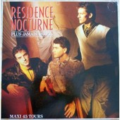 Plus Jamais Pareil - Residence Nocturne