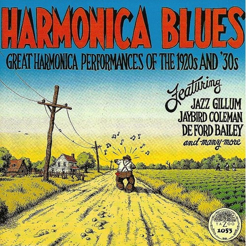 Harmonica Blues - Great Performances Of The 1920's And 30's