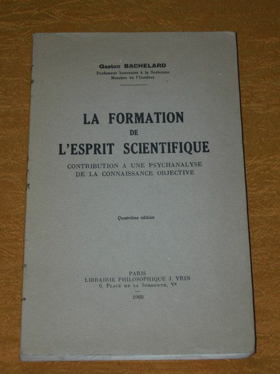 La formation de l'esprit scientifique - Vrin