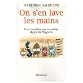 On S'en Lave Les Mains. de Saldmann Frederic Dr.
