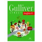 Gulliver Street, Anglais 6e de RIKALA-BOYER