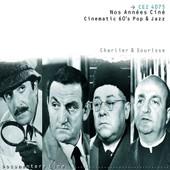 Nos Ann�es Cin� (Cinematic 60's Pop & Jazz - Andr� Charlier, Beno�t Sourisse