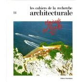 Maisons Et Villas. No 14 De Les Cahiers De La Recherche Architecturale, 1er Trimestre 1984 Maisons Et Villas. No 14 De Les Cahiers De La Recherche Architecturale, 1er Trimestre 1984 de Collectif