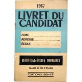Livret Du Candidat - Certificat D'�tudes Primaires (C.E.P.) de classe de fin d'�tudes