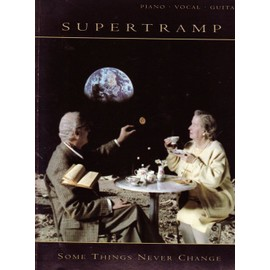 SUPERTRAMP - some things never change - Piano/vocal/guitar