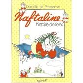 Naftaline N� 10 - Histoire De F�es de Domitille De Pressens�