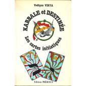 Kabale Et Destin�e de Virya
