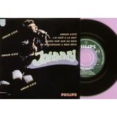 Cd 4 Titres Johnny Hallyday (Reproduction Du 45 Tours De 1967) : Amour D'�t�, J'ai Cri� A La Nuit, Aussi Dur Que Du Bois, Je M'accroche � Mon Reve