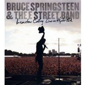 Springsteen, Bruce & The E Street Band - London Calling : Live In Hyde Park