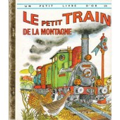 Le Petit Train De La Montagne-Images De Giannini de Sharon Holaves