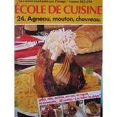L'ecole De Cuisine N�24 - Agneau, Mouton, Chevreau de Collectif