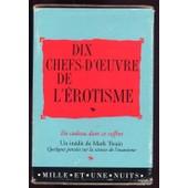 Dix Chefs-D'oeuvre De L'�rotisme de Collectif, N...
