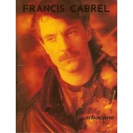 SARBACANE - Francis Cabrel