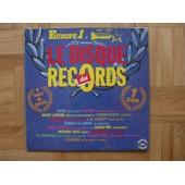 Le Disque Des Records/Europe 1 & Hit Fm/Succes - Al Corley-Thierry Le Lyron-Tarzan Boy-Coluche-Moon Ray-Macumba-Lavil-La Colegiala, Opus-Kazino-Lavoine-Debarge-Commodores-
