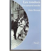 Les Tondues - Un Carnaval Moche de Alain Brossat