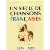 Un Si�cle De Chansons Fran�aises 1919-1929