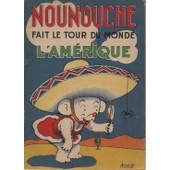 Nounouche Fait Le Tour Du Monde L'amerique de durst